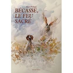BÉCASSE, LE FEU SACRÉ -...